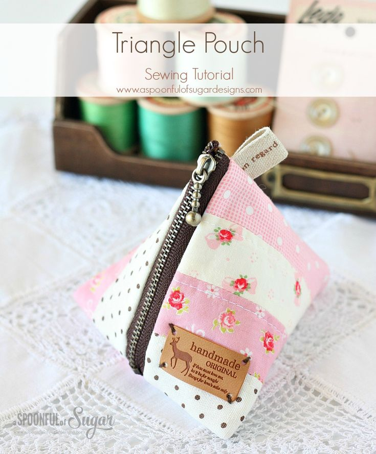 "Triangle Pouch Tutorial... unlined pouch using a 4"" zip ~ A Spoonful of Sugar"