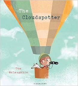 The Cloudspotter by Tom McLaughlin (Bloomsbury Publishing)