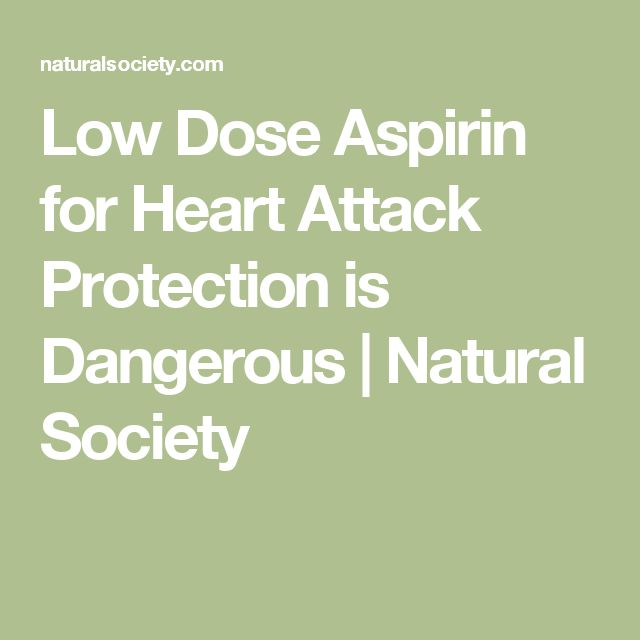 Low Dose Aspirin for Heart Attack Protection is Dangerous | Natural Society
