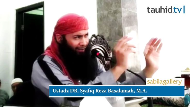 Tauhid TV - Ustadz DR. Syafiq Reza Basalamah, M.A. - Tanda Akhir Jaman