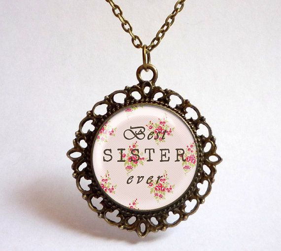 Choose from 4 Styles Floral BEST SISTER ever by OldeOwlPendants