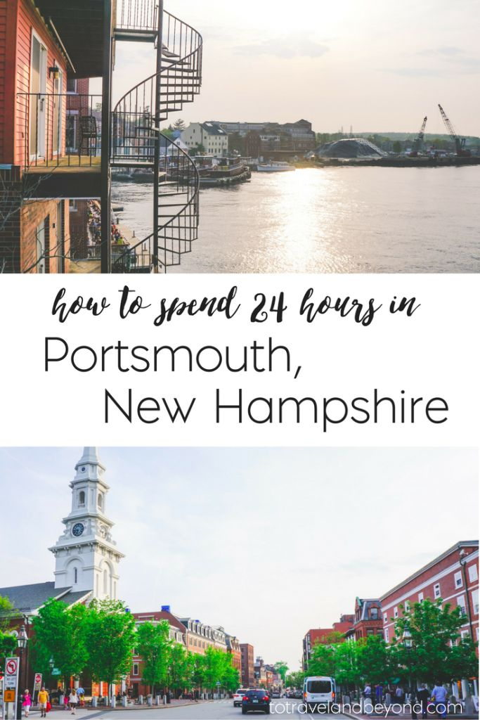 Things To Do In Portsmouth, New Hampshire | 24 Hours In Portsmouth, New Hampshire