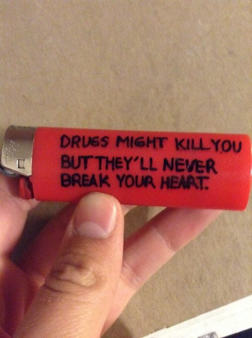 That's what you think. But the drugs have a name; Jimmy. And you will love him. And then he will break your heart.