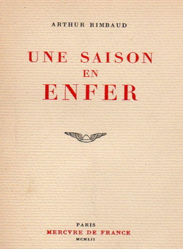 Une saison en enfer - Arthur Rimbaud