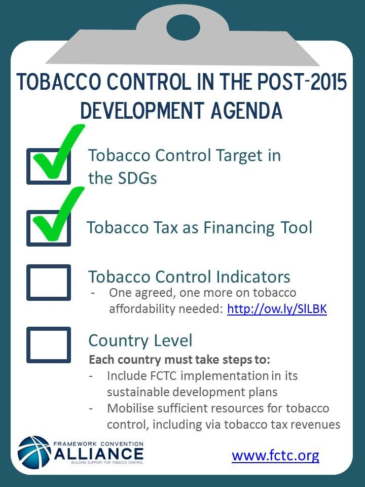 Tobacco control is included in the new Sustainable Development Goals (SDGs), and tobacco taxation is recognised as a major tool for financing development - as well as the most effective way to reduce tobacco use.