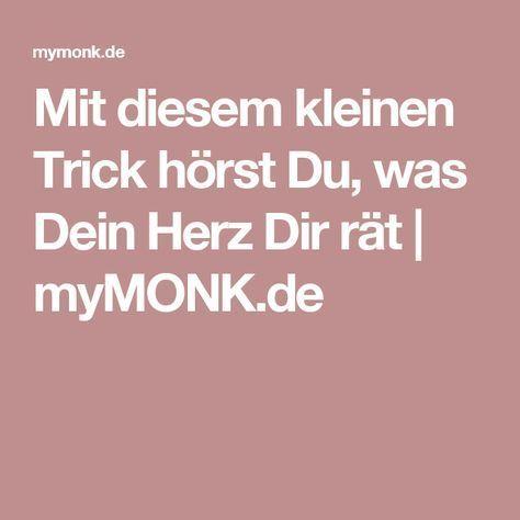 Mit diesem kleinen Trick hörst Du, was Dein Herz Dir rät   myMONK.de