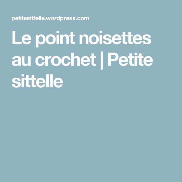 Le point noisettes au crochet   Petite sittelle