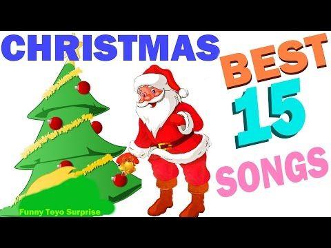 15 BEST Popular Christmas Songs Carol Cartoon Animation Nursery Rhimes Kids Funny Toyo Surprise - YouTube