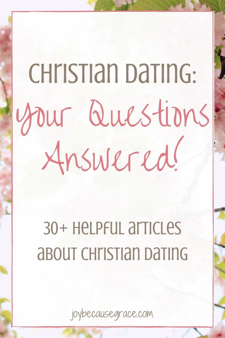 Dating as a christian man