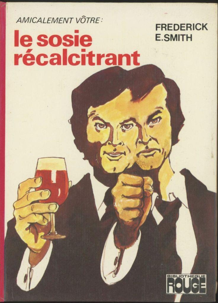 Françoise Boudignon - Le Sosie récalcitrant (d'après la série Amicalement Vôtre), Frederick E. Smith, Hachette Bibliothèque Rouge (ou Poche Rouge), 1975