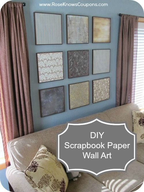 "Easy DIY Scrapbook Paper Wall Art! - Inexpensive and easy way to fill a wall with ""art"".  It can be changed easily.  Great idea for newlyweds, college students, or people on a tight budget!"