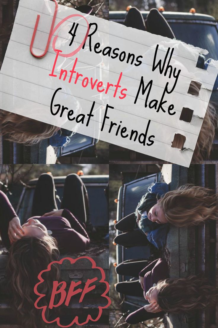 4 reasons why introverts make great friends - tips and advice for introverted friendship, how extroverts and introverts were made for each other