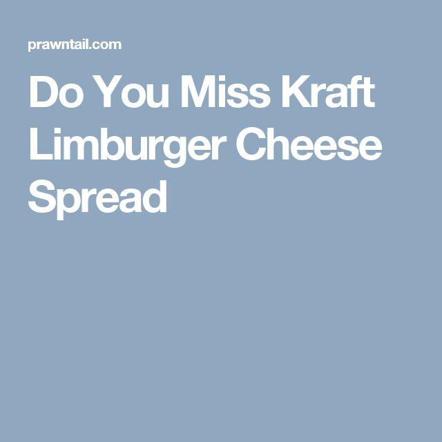 Do You Miss Kraft Limburger Cheese Spread