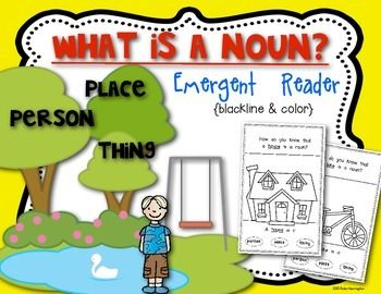 Emergent Reader {A Book About Nouns} Kindergarten and First Grade. Supports ELA. 12 pages - both color and blackline included. $