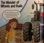 """Defining Duals. Big Red (CASE IH Magnum tractor) has two wheels on each back axle. They are called duals. Duals help Big Red float over soft soil. That's because the extra tire spreads his weight over a larger area."""" The size of the duals spreads the tractor's weight evenly over the soil and keep it from sinking into soft soils. http://www.outriderbooks.com/ORG.htm#Big_Tractors"""