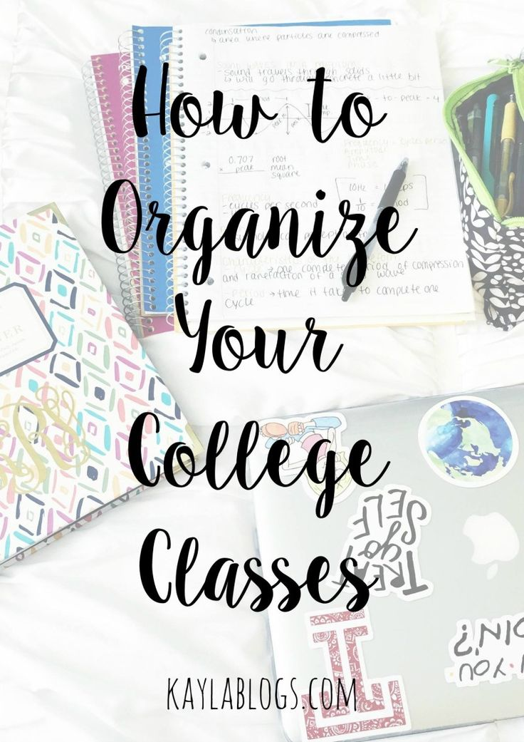 How to Organize Your College Classes | Kayla Blogs
