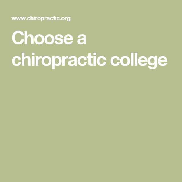 Choose a chiropractic college