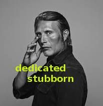 """Mads: """"I am very dedicated to everything I do. And I'm very stubborn."""""""