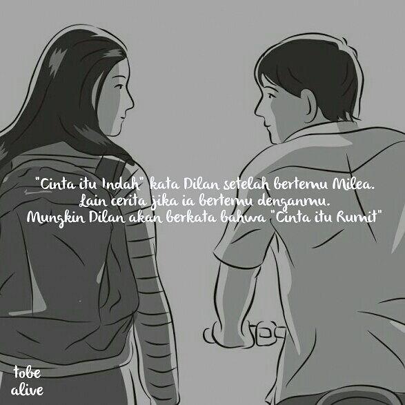 Cinta Itu Indah Kata Dilan Setelah Bertemu Milea Lain Cerita