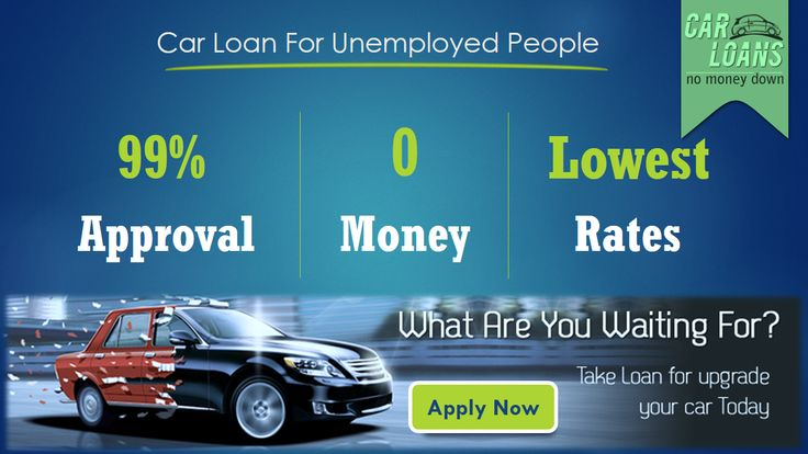 how to get auto loan for unemployed with bad credit