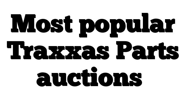 Most popular Traxxas Parts auctions - http://techstronics.com/reviews/hobbies/rc-cars/traxxas/most-popular-traxxas-parts-auctions/  - #Traxxas