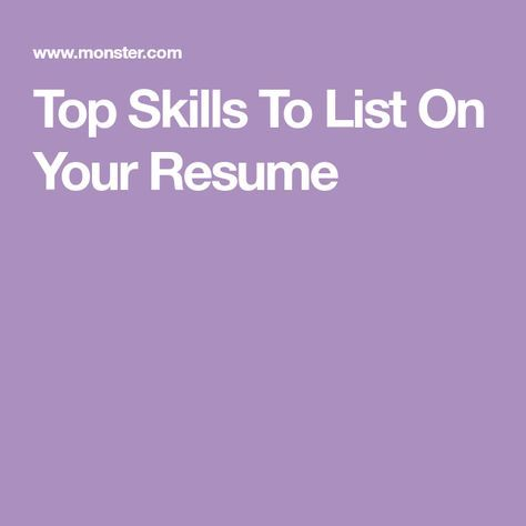Top Skills To List On Your Resume