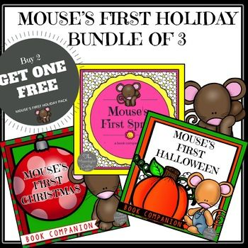 Buy this and use the SPRING materials now and have Halloween and Christmas ready to go for next school year!!!! SET OF THREE BOOK COMPANIONS!! BUY THREE FOR THE PRICE OF TWO! INSPIRED BY THESE THREE BOOKS: MOUSE'S FIRST HALLOWEEN MOUSE'S FIRST CHRISTMAS AND MOUSE'S FIRST SPRING YOU WILL GET: Inspired by the book by Lauren Thompson: Mouse's First Christmas Materials include: Pocket Chart Picture Cards Pocket Chart Word Cards Color and Write Printables (2) Read and Color Printable Count the…