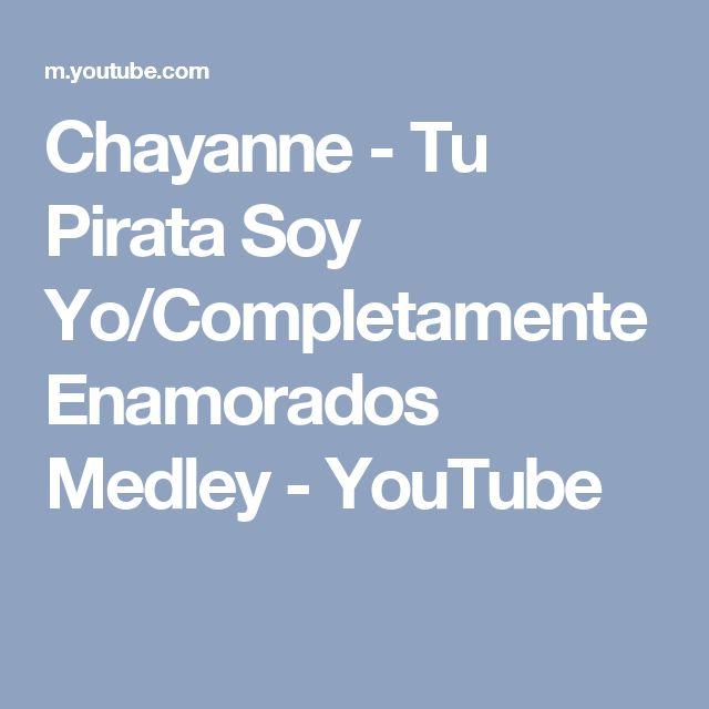 Chayanne - Tu Pirata Soy Yo/Completamente Enamorados Medley - YouTube