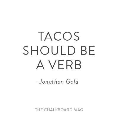 Taco Thursdays. @thecoveteur