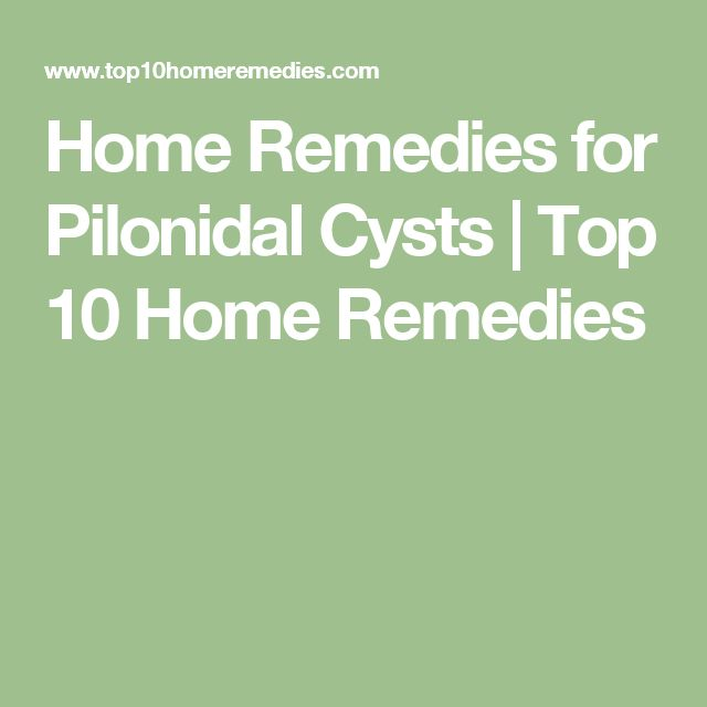 Home Remedies for Pilonidal Cysts   Top 10 Home Remedies