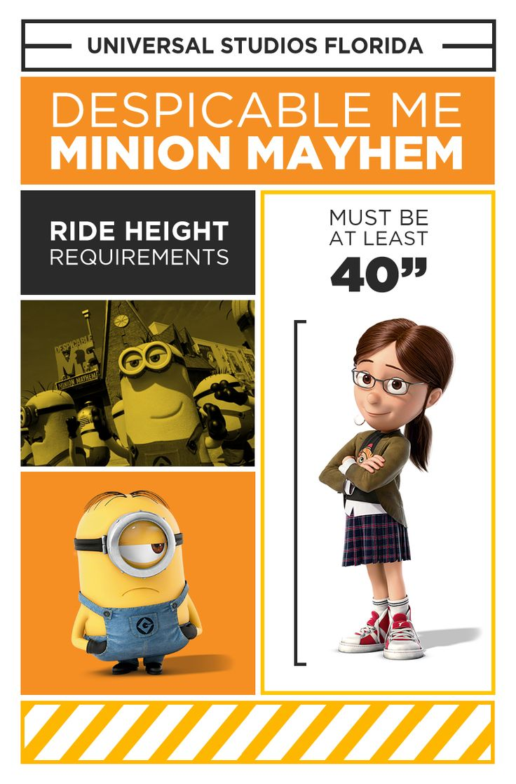 """Join Gru, his daughters and the mischievous Minions on an unpredictable 3-D ride: Despicable Me Minion Mayhem. To ensure safety when going through """"Minion training"""" all riders must be at least 40""""."""