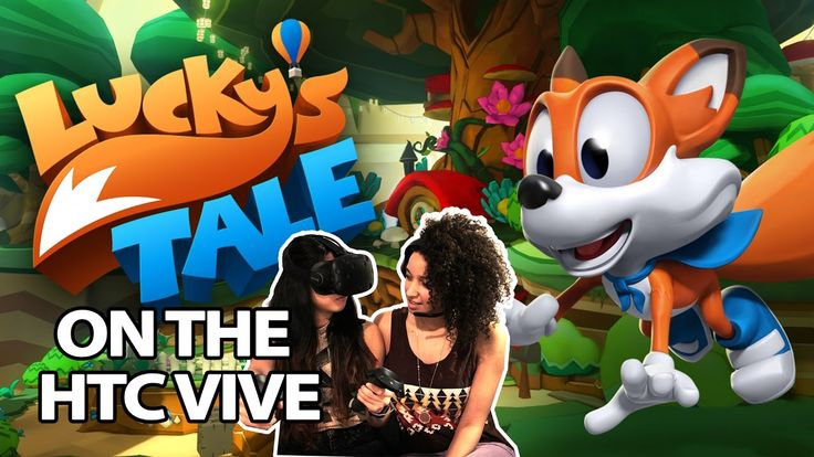REMINISCING MARIO 64 | Lucky's Tale (HTC Vive Gameplay on Revive - Free ...