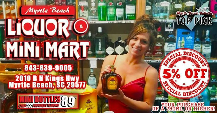 Myrtle Beach Liquor & Mini Mart has the best deals on #beer, #wine and #liquor on the beach! Mention this ad and get 5% OFF your purchase of a 750mL or higher! Free tastings of #alcohol #icecream daily! Located next to The Bagel Factory on 2010 N Kings Hwy, #MyrtleBeach, #SouthCarolina 29577.