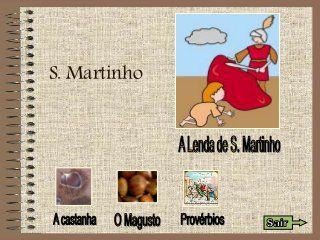 A Lenda, O Magusto E As Castanhas De S. Martinho
