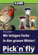 HOBBY bringt mit den neuen original Pick `n` fly Vogelfuttersäulen eine bunte Vielfalt in den grauen Winter. Bild: Dohse Aquaristik