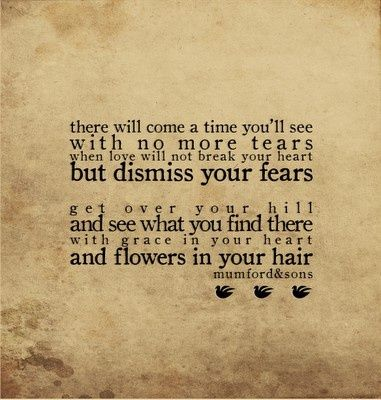 mumford and sons: Music, Mumford And Sons, Mumford Sons, Quotes, Hair, Flower