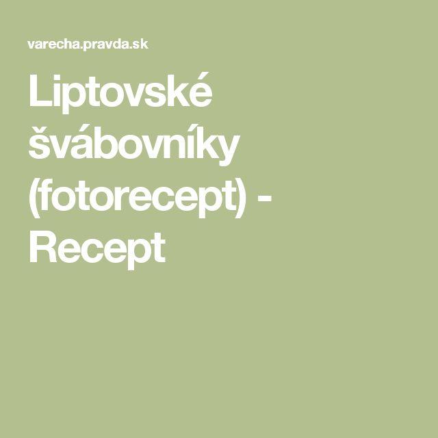 Liptovské švábovníky (fotorecept) - Recept