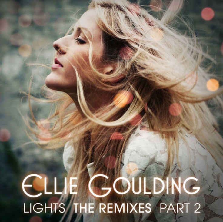 Ellie Goulding - Lights Remixes Part 2