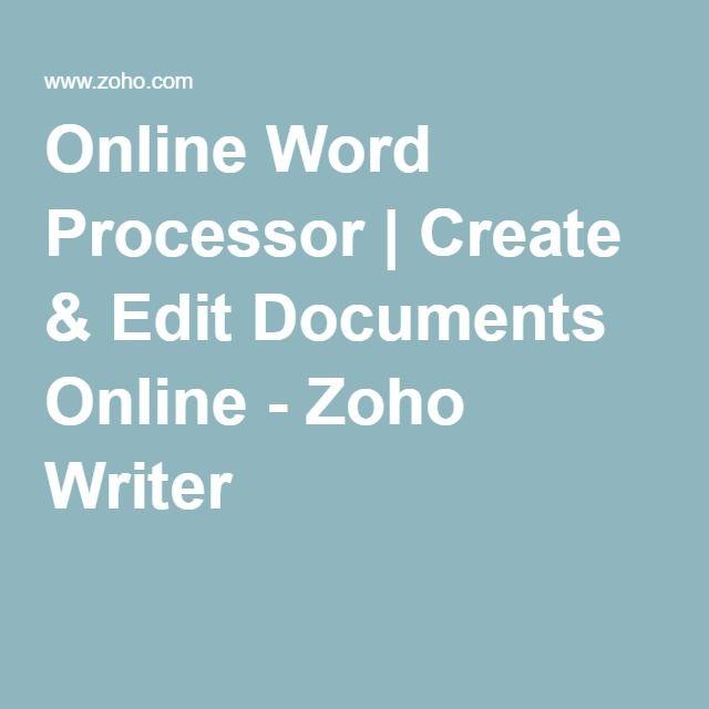 Online Word Processor | Create & Edit Documents Online - Zoho Writer
