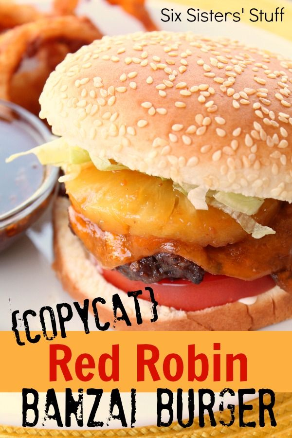 Copycat Red Robin Banzai Burger from SixSistersStuff.com.  Tastes just like it came straight from the restaurant!