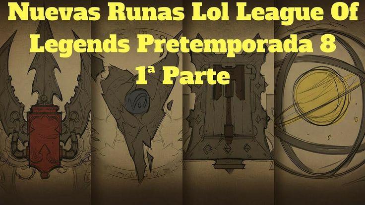 nuevas runas lol league of legends pretemporada 8 1ª parte