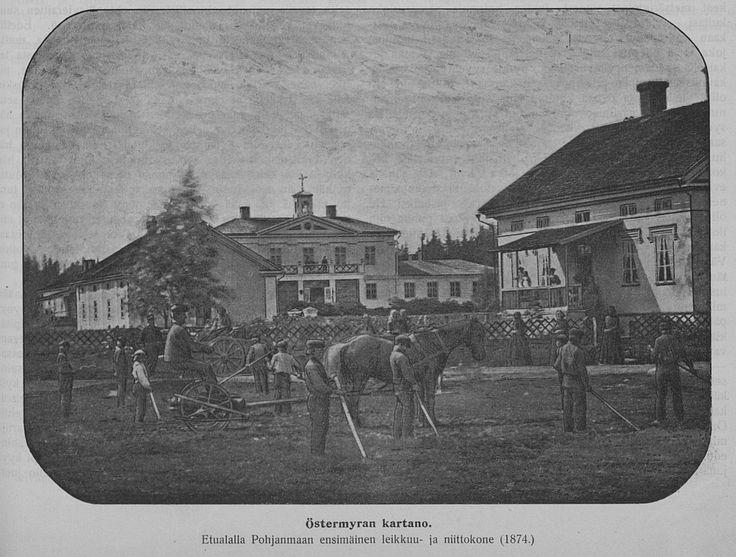 Östermyran kartano Seinäjoki. Kuvassa myös maakunnan ensimmäinen niittokone 1874.