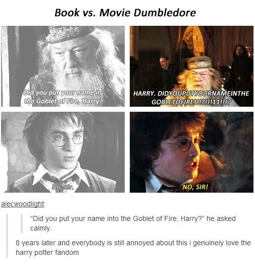 I'm one of those people who is still annoyed about that tiny but in a way significant detail. It makes Dumbledore more eccentric and off his rocker than he really was. It bothers me, and it always will. If that makes me a crazy HP fan, then so be it.