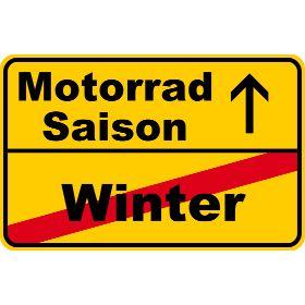 Motorradsaison vs. Winter – Der Winter ist vorbei, es beginnt die Motorradsaison…