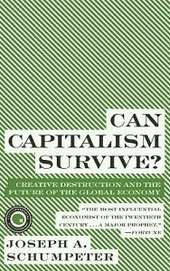 http://www.adlibris.com/se/product.aspx?isbn=0061928011 | Titel: Can Capitalism Survive?: Creative Destruction and the Future of the Global Economy - Författare: Joseph Alois Schumpeter - ISBN: 0061928011 - Pris: 79 kr