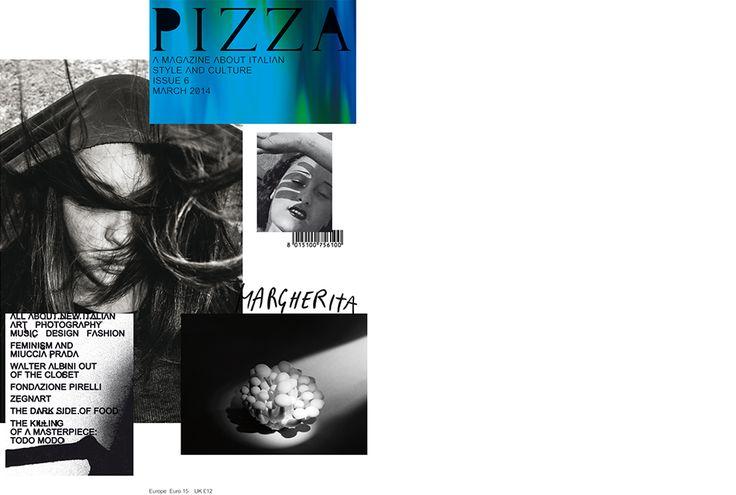 Pizza n.6 . A Magazine About Italian Style and Culture, art direction Alessandro Gori Laboratorium mmxiv