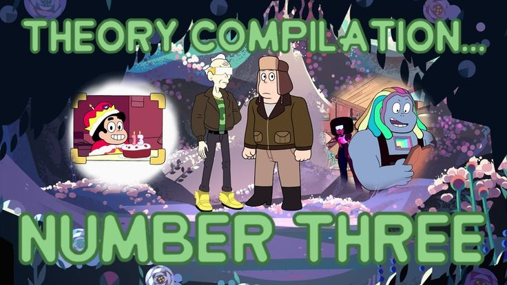 Steven Universe Theory - Theory Compilation #3