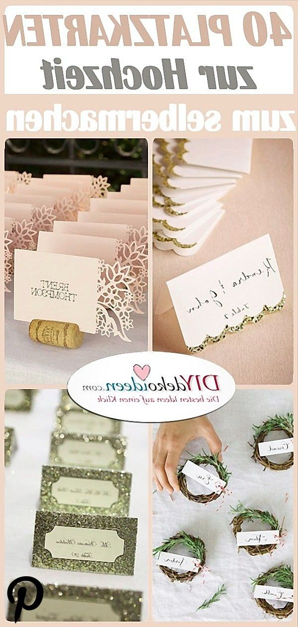 Tischkarten Zur Hochzeit Selber Machen 40 Ideen Fur Platzkarten Zur Hochzeit Karte Hochzeit Tischkarten Platzkarten Hochzeit