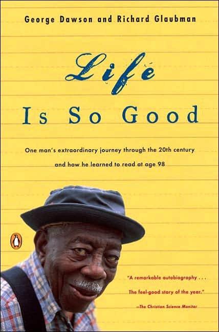Un des plus beaux... Life is so good-George Dawson et Richard Glaubman