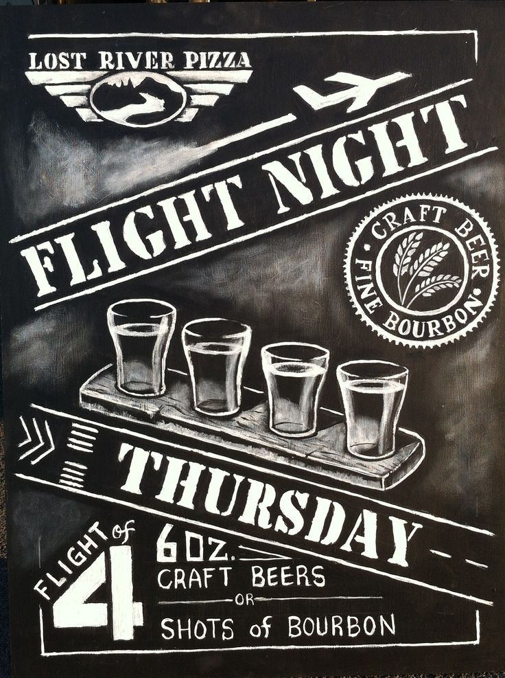 Craft Beer & Bourbon Flight Night Chalkboard Sign created for Lost River Pizza. This sign is part of a series of chalkboard signs at Lost River Pizza advertising various specials and eve...